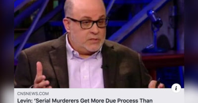 Mark Levin: 'Serial murderers get more due process than Democrats want to give the President'