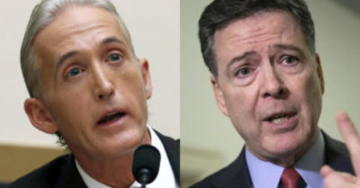 """You should be wearing the prison uniform,"" said former Congressman Trey Gowdy to former FBI director"