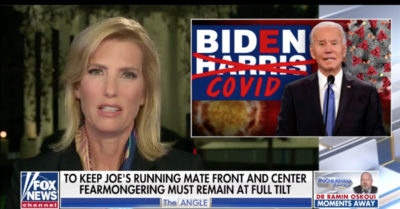 Ingraham: Democrats are running 'Biden-COVID ticket' in this presidential election