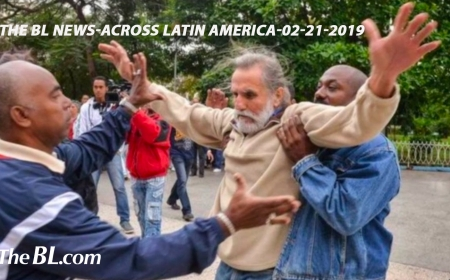 The BL News—Across Latin America-02-21-2019