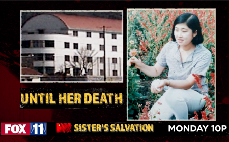SISTER'S SALVATION. Fox 11 Investigation. Monday 10p
